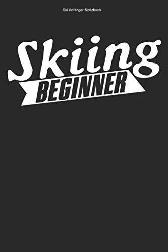 Ski Anfänger Notizbuch: 100 Seiten | Kariert | Skier Skineuling Geschenk Skiunterricht Skifahren Wintersport Neuling Team Ski Skis Skilehrer Skischule Skikurs Skifahrer