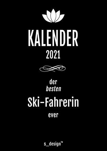 Kalender 2021 für Ski-Fahrer / Ski-Fahrerin: DIN A4 Tagesplaner / Wochenplaner / Terminkalender für das ganze Jahr: Termin-Planer / Termin-Buch / ... von 7 bis 21 Uhr (4 Termine pro Stunde)