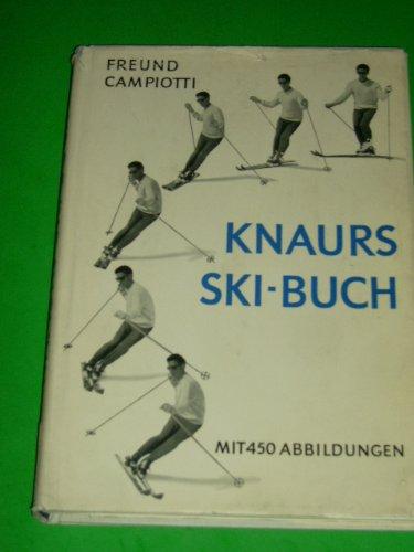 Knaurs Ski-Buch - mit 450 Abbildungen.