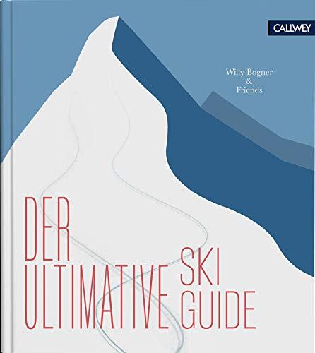 Der ultimative Skiguide: Mit Neureuther und Co. auf die Piste