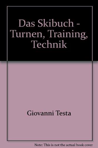 Das Skibuch - Turnen, Training, Technik - bk861