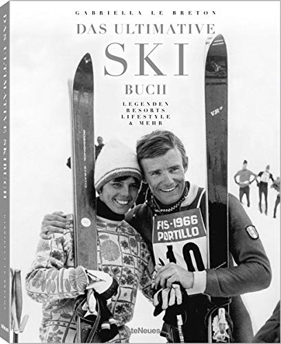 Das Ultimative Ski-Buch: Legenden, Resorts, Lifestyle und mehr. Das Buch über alles, was den passionierten Skifahrer begeistert - 25 x 32 cm, 256 Seiten